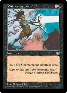 Mirage printing  Instant  As an additional cost to cast this spell, pay 3 life. Counter target creature spell.